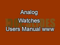 Analog Watches Users Manual www PDF document - DocSlides