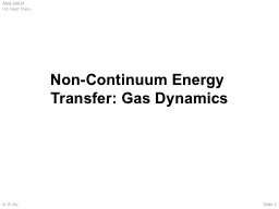 Non-Continuum Energy Transfer: Gas Dynamics
