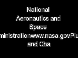 National Aeronautics and Space Administrationwww.nasa.govPluto and Cha