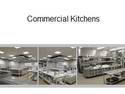 Commercial Kitchens PowerPoint PPT Presentation