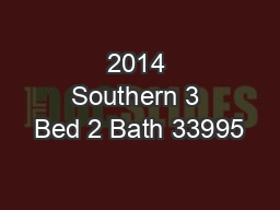 2014 Southern 3 Bed 2 Bath 33995