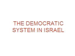 The democratic system in Israel
