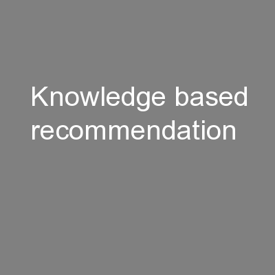 Knowledge-based recommendation