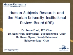 Human Subjects Research and the Marian University Instituti