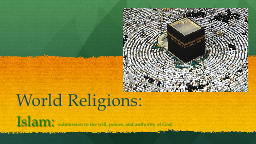 World Religions: PowerPoint PPT Presentation