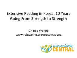 Extensive Reading in Korea: 10 Years Going From Strength to