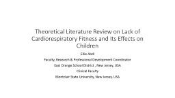 Theoretical Literature Review on Lack of Cardiorespiratory
