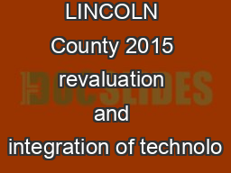 LINCOLN County 2015 revaluation and integration of technolo
