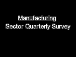 Manufacturing Sector Quarterly Survey
