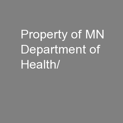 Property of MN Department of Health/