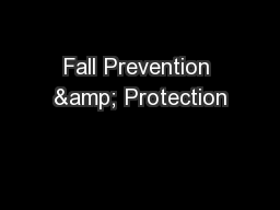 Fall Prevention & Protection PowerPoint Presentation, PPT - DocSlides