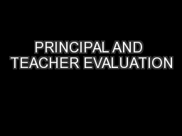 PRINCIPAL AND TEACHER EVALUATION PowerPoint PPT Presentation
