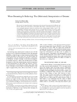 ATTITUDES AND SOCIAL COGNITION When Dreaming Is Believing The Motivated Interpretation of Dreams Carey K