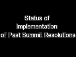 Status of Implementation of Past Summit Resolutions