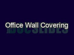 Office Wall Covering PDF document - DocSlides