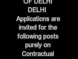 DELHI UNIVERSITY LIBRARY SYSTEM UNIVERSITY OF DELHI DELHI  Applications are invited for the following posts purely on Contractual Basis for a period of six months in Delhi University Library System S