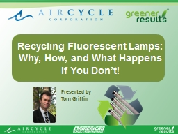 Recycling Fluorescent Lamps: