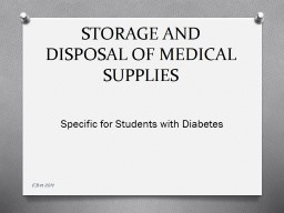 STORAGE AND DISPOSAL OF MEDICAL SUPPLIES PowerPoint PPT Presentation