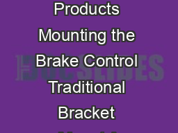 Cequent Performance Products Mounting the Brake Control Traditional Bracket Mount A