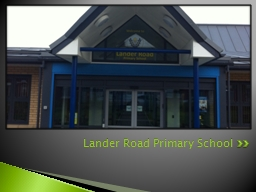 Lander Road Primary School