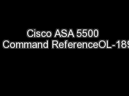 Cisco ASA 5500 Series Command ReferenceOL-18972-02 PowerPoint PPT Presentation