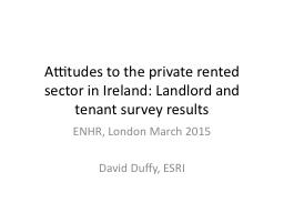 Attitudes to the private rented sector in Ireland: Landlord