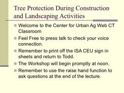 Tree Protection During Construction and Landscaping Activit