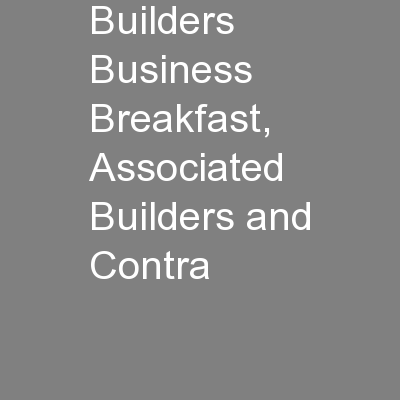 Builders Business Breakfast, Associated Builders and Contra PowerPoint PPT Presentation
