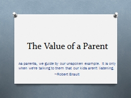 The Value of a Parent