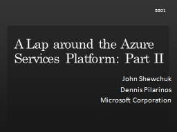A Lap around the Azure Services Platform: Part II