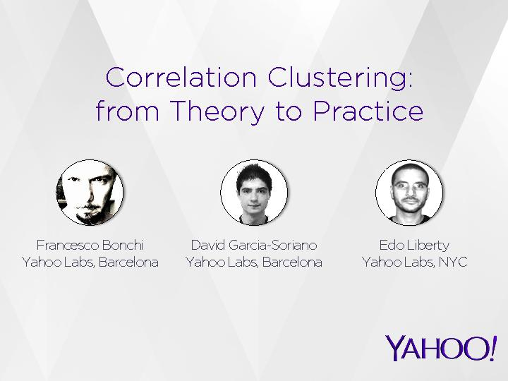 Correlation Clustering:from Theory to Practice