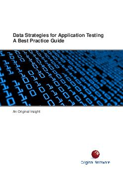 Data Strategies for Application Testing A Best Practice Guide An Original Insight  Introduction This best practice guide explores strategies and techniques which have been used to improve both test e