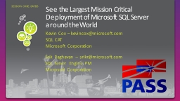 See the Largest Mission Critical Deployment of Microsoft SQ