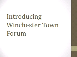 Introducing Winchester Town Forum