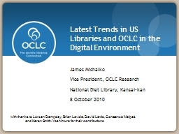 Latest Trends in US Libraries and OCLC in the Digital Envir