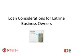 Loan Considerations for Latrine Business Owners PowerPoint PPT Presentation