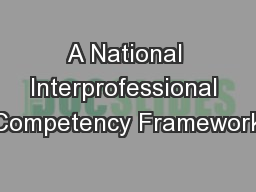 A National Interprofessional Competency Framework