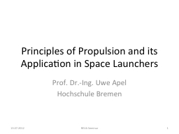 Principles of Propulsion and its Application in Space Launc