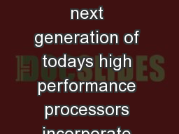 IEEE Published by the IEEE computer Society The next generation of todays high performance processors incorporate large level two caches on the processor die