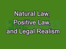 Natural Law, Positive Law, and Legal Realism PowerPoint PPT Presentation