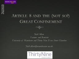 Article 8 and the (not so?) Great Confinement