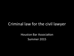 Criminal law for the civil lawyer