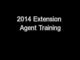 2014 Extension Agent Training