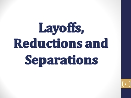 Layoffs, Reductions and Separations