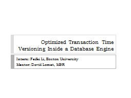 Optimized Transaction Time Versioning Inside a Database Eng