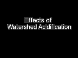 Effects of Watershed Acidification PowerPoint PPT Presentation