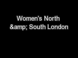 Women's North & South London