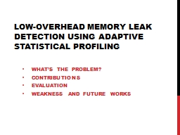Low-Overhead Memory Leak Detection Using Adaptive Statistic