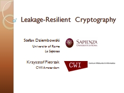 Leakage-Resilient PowerPoint PPT Presentation