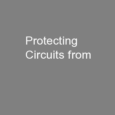 Protecting Circuits from PowerPoint PPT Presentation